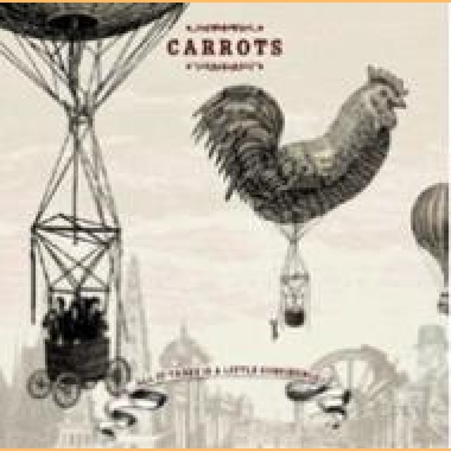 CARROTS - ...all it takes is a little confidence! CD