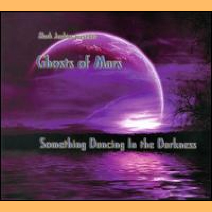 GHOSTS OF MARS (MARK JENKINS & ALQUIMIA - something dancing in the darkness CD