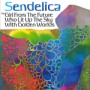 SENDELICA - the girl from the future who lit up the sky with goldon worlds CD