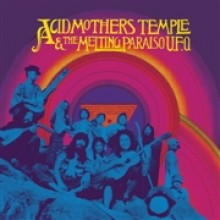 ACID MOTHERS TEMPLE & THE MELTING PARAISO U.F.O. - s/t 2-LP