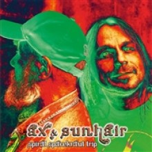 AX & SUNHAIR - spiral spacekraut trip CD
