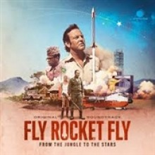 V.A.: FLY ROCKET FLY O.S.T. - soundtrack LP (+CD)