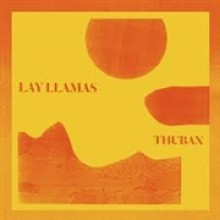 LAY LLAMAS - thuban CD
