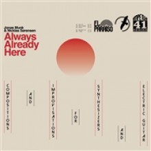 JONAS MUNK & NICKLAS SØRENSEN - always already here CD