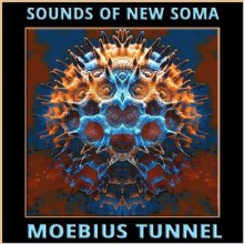 SOUNDS OF NEW SOMA - moebius tunnel LP colour