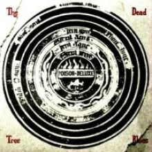 POISON DELUXE - the dead tree blues CD